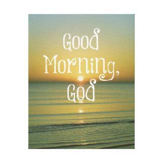 Cita de dios de la buena mañana lona envuelta para galerías