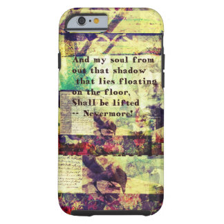 Cita de Edgar Allan Poe nunca más Funda De iPhone 6 Tough