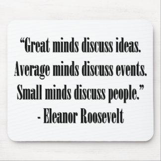 Cita de Eleanor Roosevelt Alfombrillas De Ratones