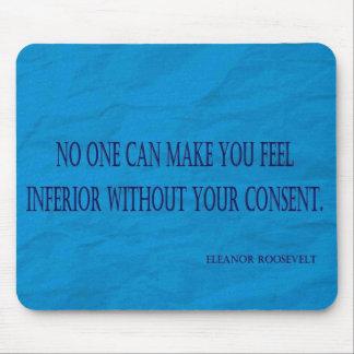 Cita de Eleanor Roosevelt Mousepad