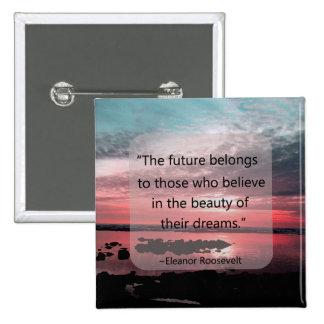 Cita de Eleanor Roosevelt Pin