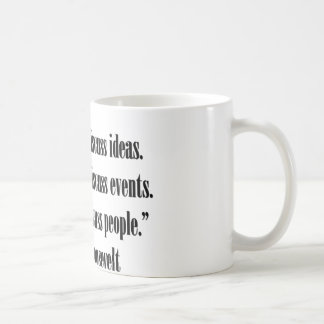 Cita de Eleanor Roosevelt Taza De Café