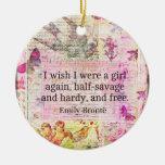 Cita de Emily Bronte sobre la libertad Ornamento Para Reyes Magos