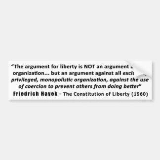 Cita de Friedrich Hayek la discusión para la Pegatina Para Auto