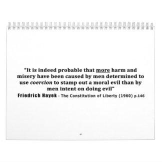 Cita de Friedrich Hayek más daño hecho por la Calendario