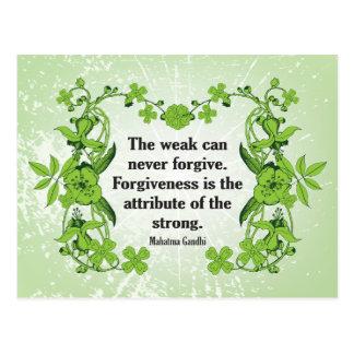 Cita de Gandhi… que el débil puede nunca perdonar… Postal