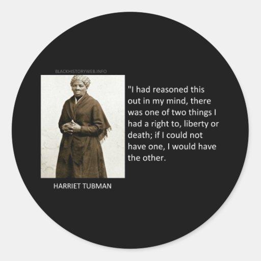Cita de Harriet Tubman Pegatina Redonda