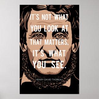 Cita de Henry David Thoreau: Qué usted ve Póster