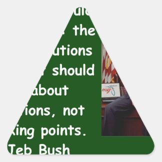 Cita de Jeb Bush Pegatina Triangular
