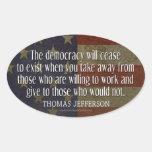 Cita de Jefferson en democracia Calcomanía Óval Personalizadas