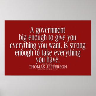 Cita de Jefferson en el gobierno grande Posters