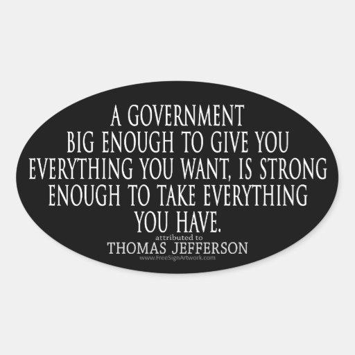 Cita de Jefferson en el gobierno grande Calcomanía De Oval