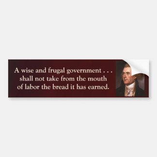 Cita de Jefferson - gobierno sabio y frugal Pegatina Para Auto