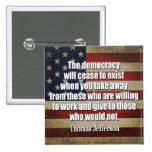 Cita de Jefferson: La democracia cesará… Pin