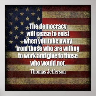 Cita de Jefferson: La democracia cesará… Póster