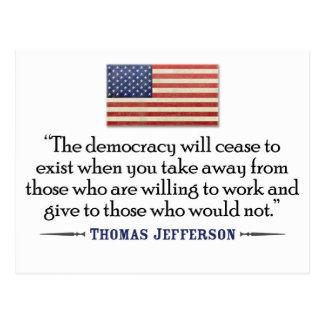 Cita de Jefferson: La democracia cesará… Tarjeta Postal