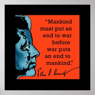 Cita de JFK sobre guerra en una impresión Poster