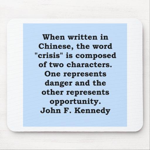 cita de John F. Kennedy Alfombrillas De Ratones