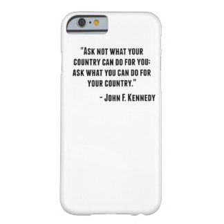 Cita de John F. Kennedy Funda De iPhone 6 Barely There