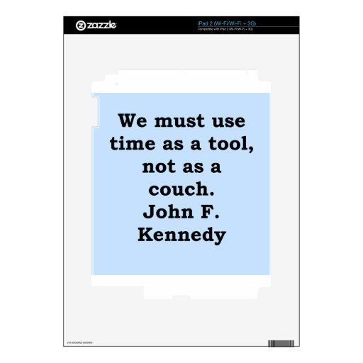 cita de John F. Kennedy iPad 2 Skin