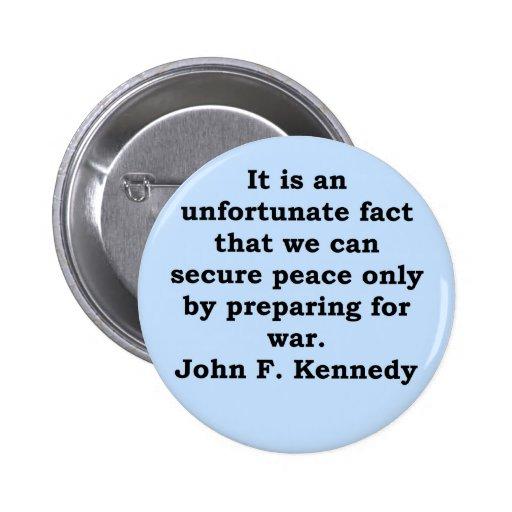 cita de John F. Kennedy Pin Redondo 5 Cm