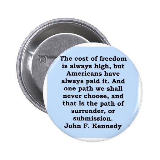 cita de John F. Kennedy Pins
