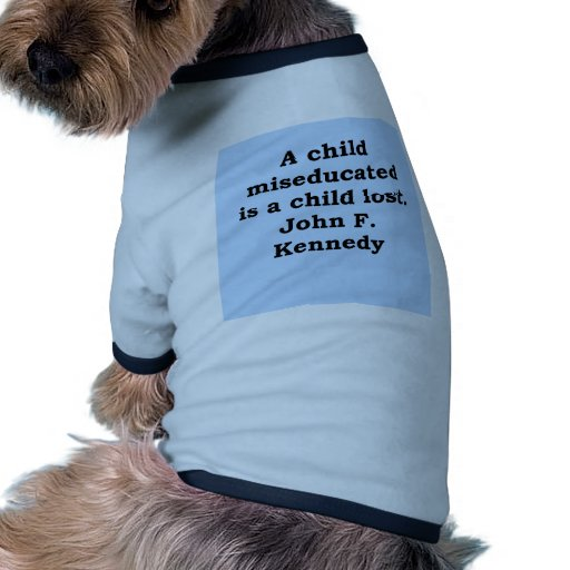 cita de John F. Kennedy Camiseta Con Mangas Para Perro