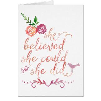 Cita de la acuarela que ella creyó que ella podría tarjeta de felicitación