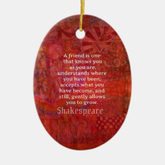Cita de la AMISTAD de Shakespeare Adorno Navideño Ovalado De Cerámica