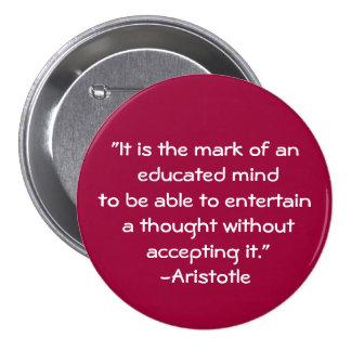 Cita de la Aristóteles-Sabiduría Pin Redondo De 3 Pulgadas