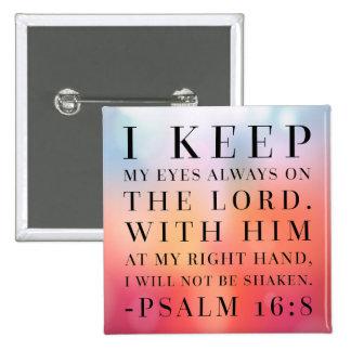 Cita de la biblia del 16:8 del salmo pin cuadrado