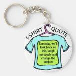 cita de la camiseta llavero personalizado