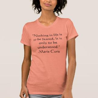 Cita de la camiseta sobre miedo de Marie Curie