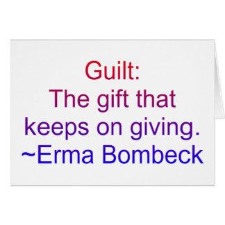 Cita de la culpabilidad de Erma Bombeck Tarjeta De Felicitación