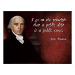 Cita de la deuda de James Madison Posters