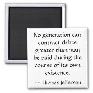 Cita de la DEUDA de Thomas Jefferson Imán Cuadrado