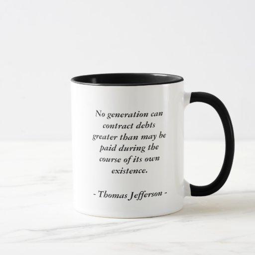 Cita de la DEUDA de Thomas Jefferson Taza