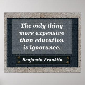 Cita de la educación - Benjamin Franklin Póster