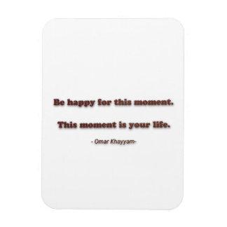 Cita de la felicidad de Omar Khayyam - sea feliz Imán Rectangular