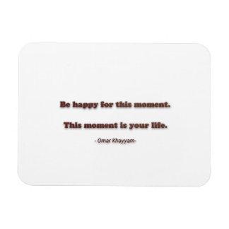 Cita de la felicidad de Omar Khayyam - sea feliz Imán Foto Rectangular