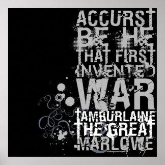 Cita de la guerra de Tamburlaine B W Posters