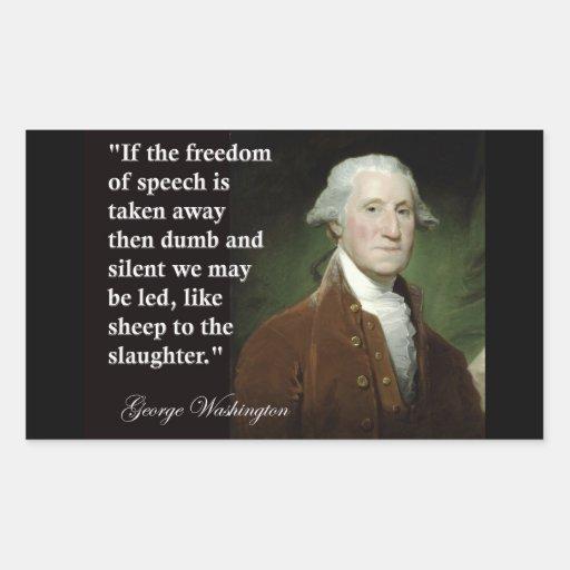 Cita de la libertad de expresión de George Washing Pegatinas