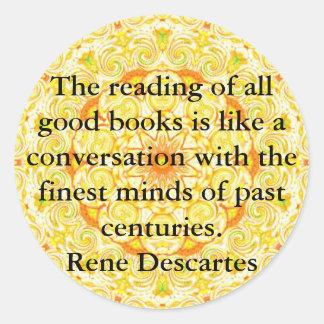 Cita de la literatura de Rene Descartes Pegatina Redonda