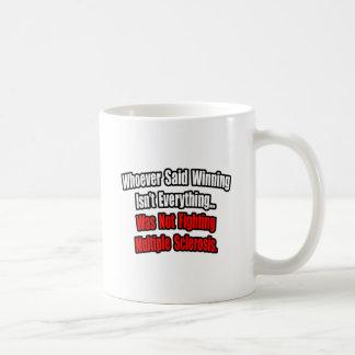 Cita de la lucha de la esclerosis múltiple tazas de café