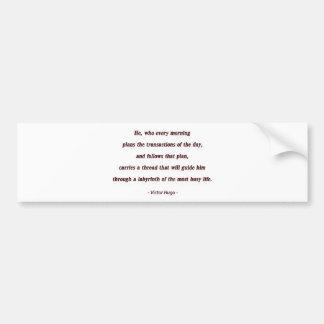 Cita de la mañana de Victor Hugo - él, que cada… Pegatina Para Coche