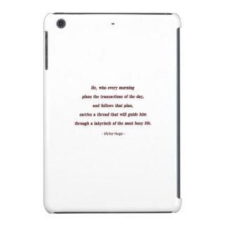 Cita de la mañana de Victor Hugo - él, que cada… Funda Para iPad Mini Retina