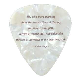 Cita de la mañana de Victor Hugo - él, que cada… Plectro De Celuloide Nacar