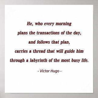 Cita de la mañana de Victor Hugo - él, que cada… Póster