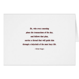 Cita de la mañana de Victor Hugo - él, que cada… Tarjeta Pequeña