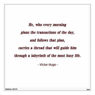 Cita de la mañana de Victor Hugo - él, que cada… Vinilo Adhesivo